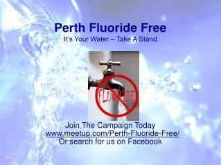 Perth Fluoride Free