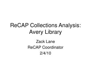 ReCAP Collections Analysis: Avery Library