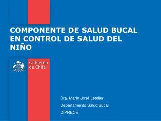COMPONENTE DE SALUD BUCAL EN CONTROL DE SALUD DEL NIÑO