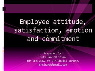 Job related attitudes