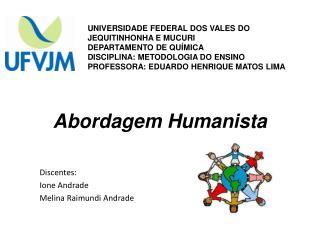 Abordagem Humanista