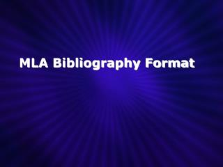 MLA Bibliography Format