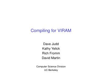 Compiling for VIRAM