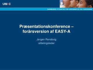 Præsentationskonference – forårsversion af EASY-A