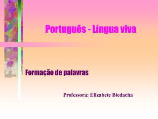 Portugu�s - L�ngua viva