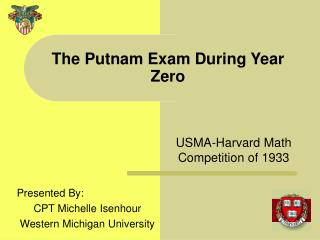 The Putnam Exam During Year Zero