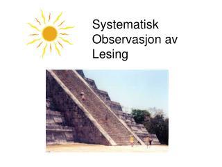 Systematisk Observasjon av Lesing