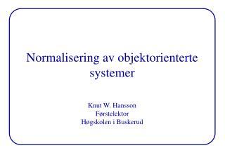 Normalisering av objektorienterte systemer