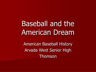 Baseball and the American Dream