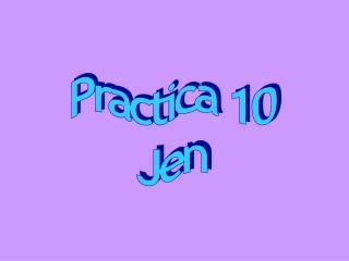 Practica 10 Jen