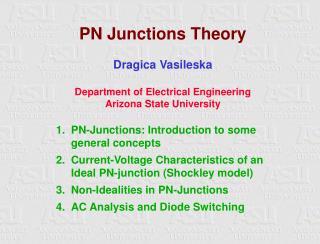 PN Junctions Theory  Dragica Vasileska  Department of Electrical Engineering Arizona State University