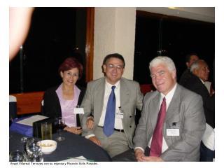 Angel Villareal Terrazas con su esposa y Ricardo Sol�s Rosales.