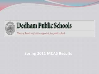 Spring  2011  MCAS Results
