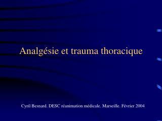 Analg sie et trauma thoracique