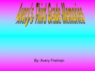 Avery's Third Grade Memories