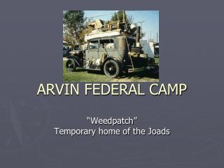 ARVIN FEDERAL CAMP