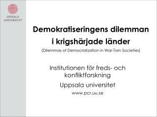 Institutionen för freds- och konfliktforskning  Uppsala universitet pcr.uu.se