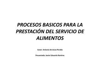 PROCESOS BASICOS PARA LA PRESTACIÓN DEL SERVICIO DE ALIMENTOS