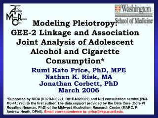 Modeling Pleiotropy:  GEE-2 Linkage and Association Joint Analysis of Adolescent Alcohol and Cigarette Consumption