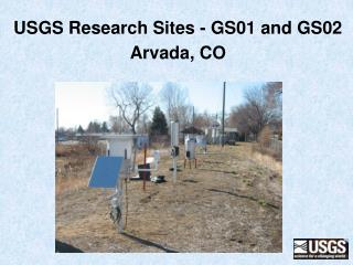 USGS Research Sites - GS01 and GS02 Arvada, CO