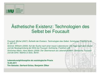 �sthetische Existenz: Technologien des Selbst bei Foucault
