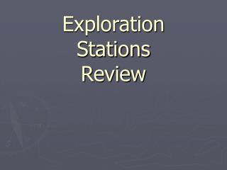 Exploration Stations Review