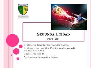 Segunda Unidad fútbol