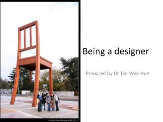 Being a designer