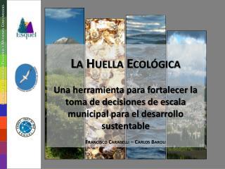 La Huella Ecol�gica