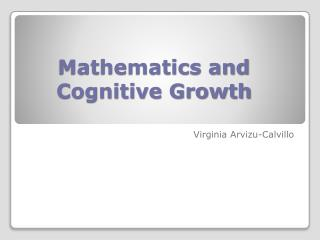 Mathematics and Cognitive Growth