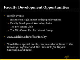 Facult y Development Opportunities