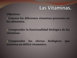 Las Vitaminas.