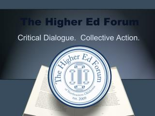 The Higher Ed Forum