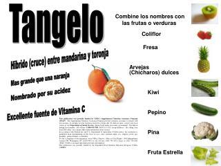 Combine los nombres con las frutas o verduras