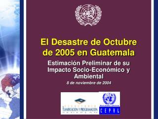 El Desastre de Octubre  de 2005 en Guatemala