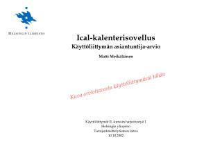 Käyttöliittymät II -kurssin harjoitustyö 1  Helsingin yliopisto Tietojenkäsittelytieteen laitos