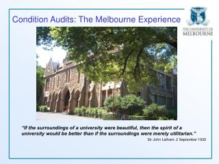 Condition Audits: The Melbourne Experience