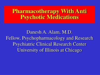 Pharmacotherapy With Anti Psychotic Medications