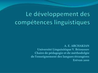Le développement des compétences linguistiques