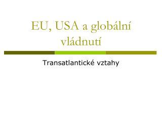EU, USA a globální vládnutí