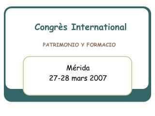 Congrès International