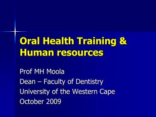 Oral Health Training & Human resources