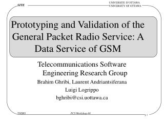 Prototyping and Validation of the General Packet Radio Service: A Data Service of GSM