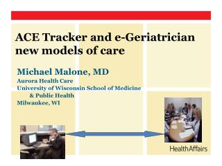 ACE Tracker and e-Geriatrician new models of care