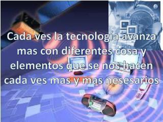 La tecnología cada ves nos aborda mas con sus redes de investigación como es la computadora