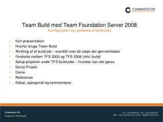 Team Build med Team Foundation Server 2008 Konfiguration og udvidelse af build jobs