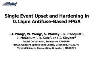 Single Event Upset and Hardening in 0.15µm Antifuse-Based FPGA