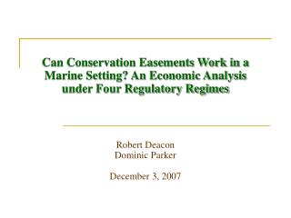 Can Conservation Easements Work in a  Marine Setting? An Economic Analysis