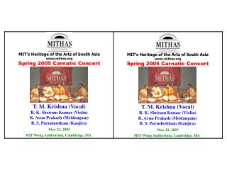 MIT�s Heritage of the Arts of South Asia mithas Spring 2005 Carnatic Concert