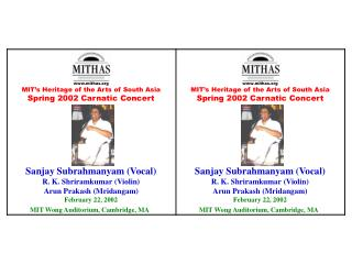 mithas MIT's Heritage of the Arts of South Asia Spring 2002 Carnatic Concert